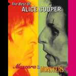 The Mascara & Monsters: The Best of Alice Cooper